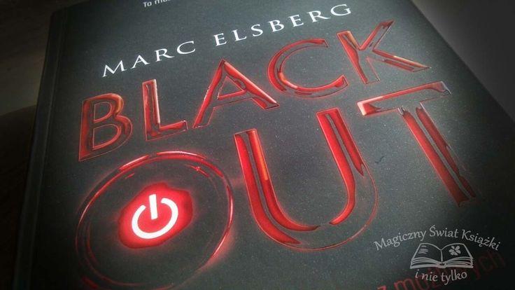 """""""Blackout"""" Marc Elsberg, 2015, thriller, sensacja, W.A.B., GW Foksal, recenzja http://magicznyswiatksiazki.pl/recenzja-blackout-marc-elsberg/"""