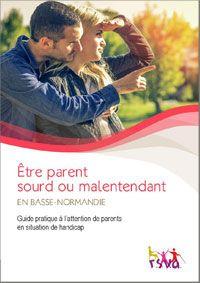 Être Parent sourd ou malentendant, un guide quand on veut un enfant