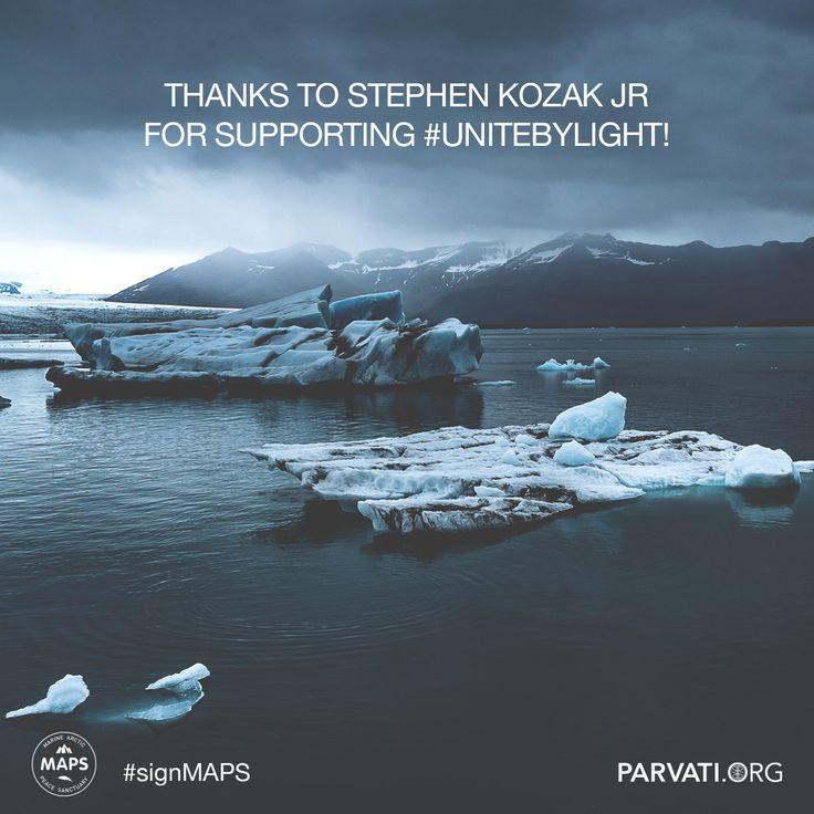 #Gratitude to Stephen Kozak Jr for supporting #unitebylight for the Marine Arctic Peace Sanctuary! #signMAPS parvati.org