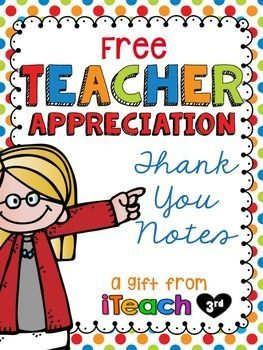 FREE Teacher Appreciation Thank You Cards for all those ...