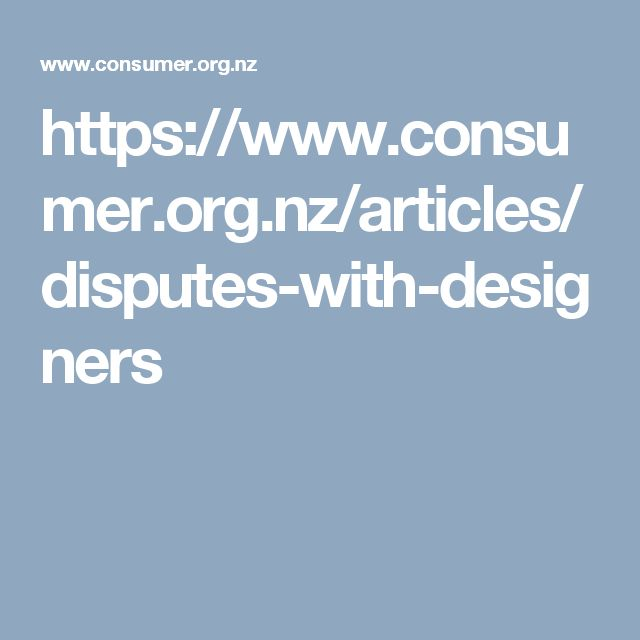 https://www.consumer.org.nz/articles/disputes-with-designers