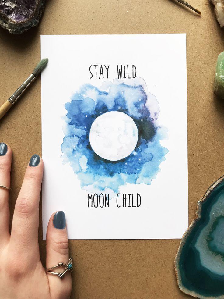 9,95 $ Stay Wild Moon Kind, Mond-Aquarelldruck, Mondmalerei, Monddruck, Wa