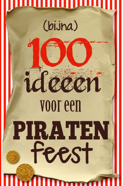 Piratenfeest: heel veel ideeën en inspiratie!