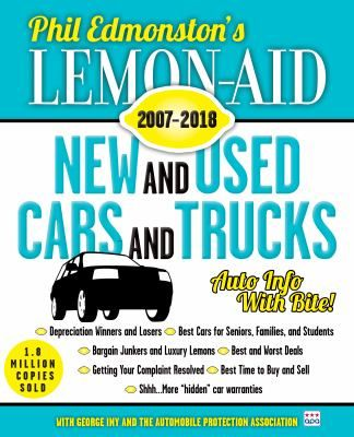 """The 2018 Lemon-Aid has everything: an encyclopedic lineup of the best and worst cars, trucks, and SUVs sold since 2007; secret warranties and tips on the """"art of complaining"""" to help you get your money back; and new-car buying tips that will save you tons of money by revealing the inflated cost of fancy and frivolous add-ons."""