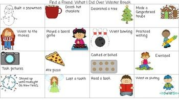 Great ice breaker for back to school! Students go around the room and find a friend who has done one of these things over Winter break and the friend signs their name in the box. This helps students ask and answer questions, make connections with friends they may not normally play with, and practice writing their name! Very fun and engaging activity for students.