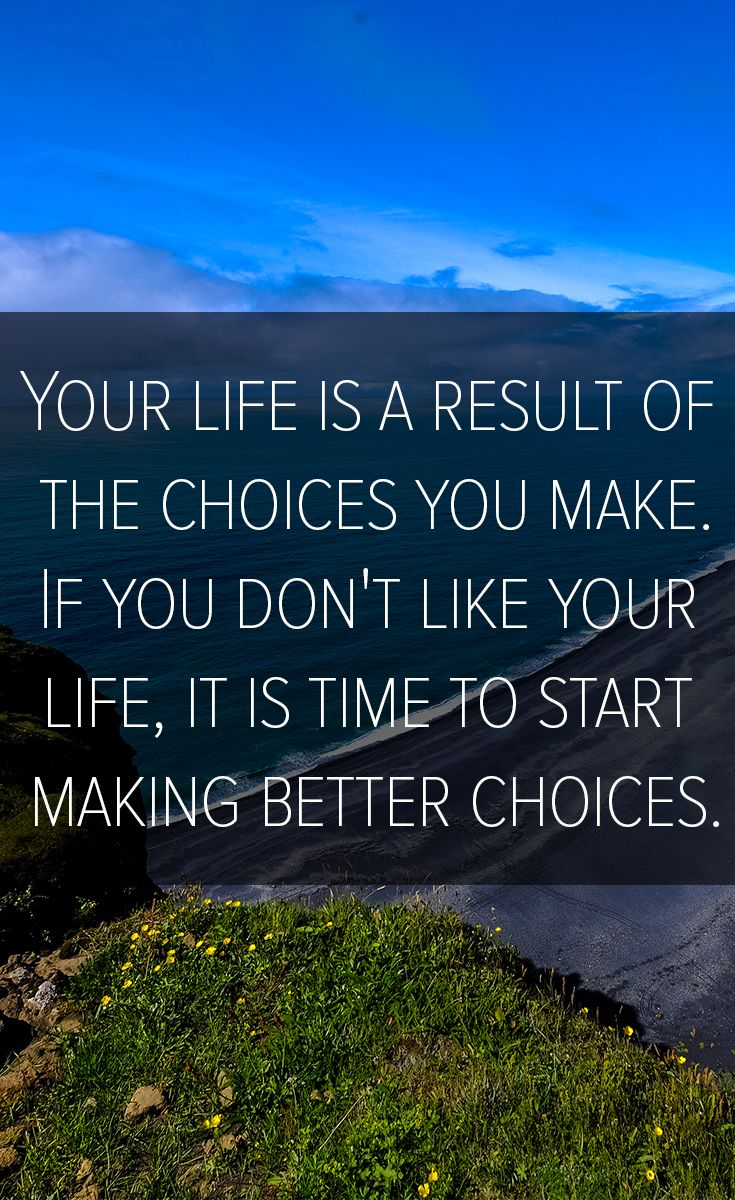 Life And Making Better Choices Inspirational Betterlife