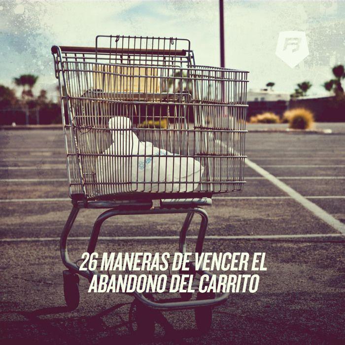#ecommerce 26 MANERAS DE VENCER EL ABANDONO DEL CARRITO Las tienes aquí >>> http://ecommerce-rebeldesonline.com/abandono-en-el-carrito-de-la-compra/