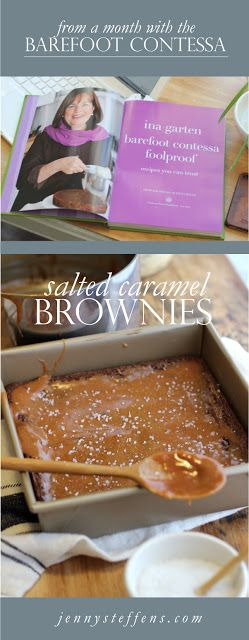 Salted Caramel Brownies | from A Month with The Barefoot Contessa  jennysteffens…