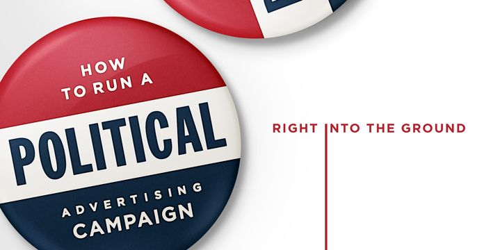 Avoid bad political advertisements. While no one knows the exact formula for the perfect political advertising campaign, avoid some of these pitfalls!