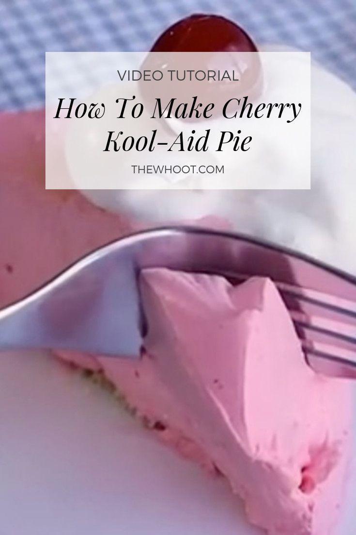 Cherry Kool Aid Pie Recipe Video The Whoot Kool Aid Kool Aid Pie Recipe Kool Aid Flavors