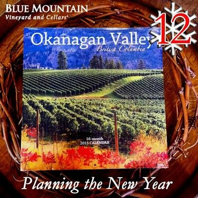 12 DAYS OF CHRISTMAS - Day 12: Planning the New Year.... Okanagan Valley British Columbia 2015 Calendar!   This beautifully photographed 12-month wall calendar of the Okanagan Valley, British Columbia features Blue Mountain Vineyard and Cellars on the cover.  To enter our 12 days of Christmas contest visit: http://www.bluemountainwinery.com/blog/12-days-of-christmas-with-blue-mountain