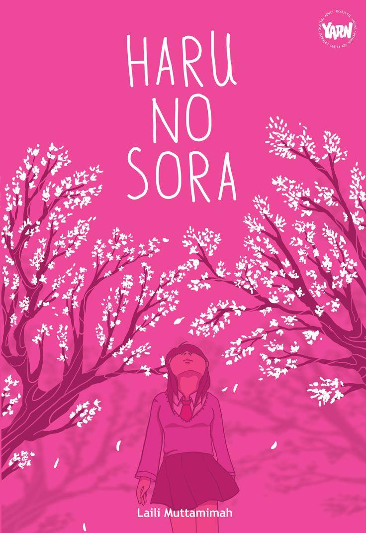 YARN 2: Haru No Sora by Laili Muttamimah. Published on 9 February 2015.