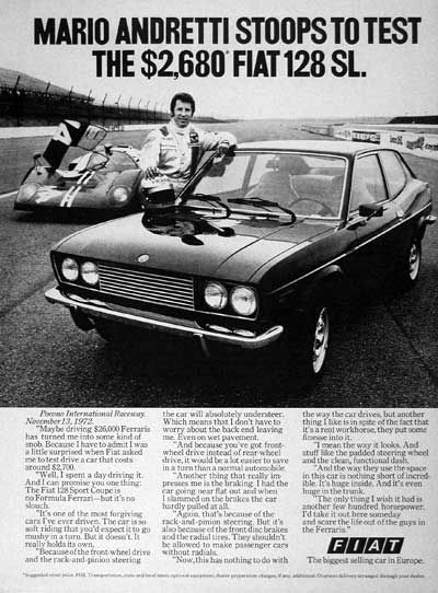 1973 Fiat 128SL Coupe original vintage advertisement. With endorsement by F1 legend, Mario Andretti. Original MSRP started at $2,680. Photographed in black & white.
