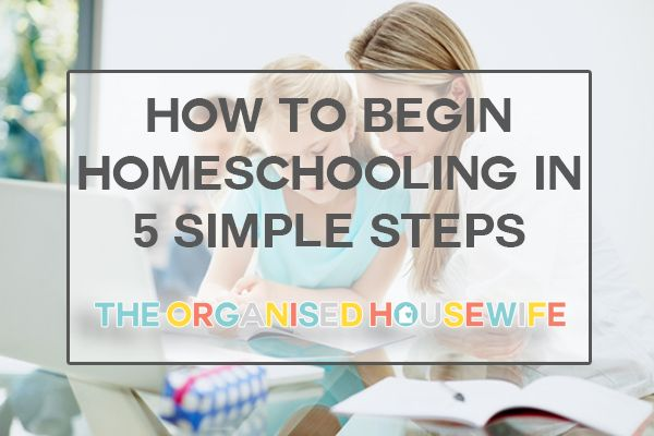 5 Pillars of a Successful Homeschool Journey - The Organised Housewife : Tips for organising, decluttering and cleaning your home