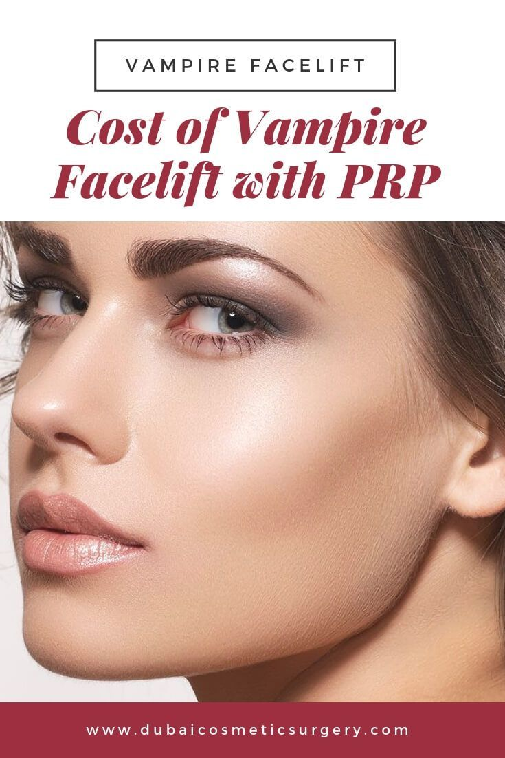 Cost of Vampire Facelift with PRP Dubai Cosmetic Surgery