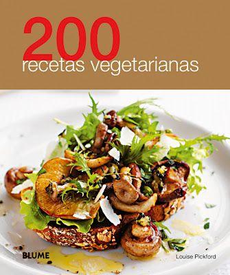 200 recetas vegetarianas (pineado por @OrgulloWine)