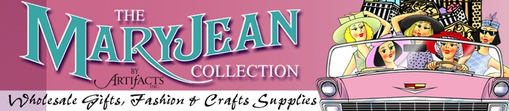 MaryJean Collection by Artifacts Inc. - Wholesale Craft Supplies & Fashion Designers Wares & Arts and Crafts - East Texas Programming