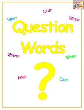 FREE! This is a poster of question words to help students to remember that a question sentence always starts with a question word and ends with a question...