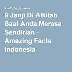 9 Janji Di Alkitab Saat Anda Merasa Sendirian - Amazing Facts Indonesia