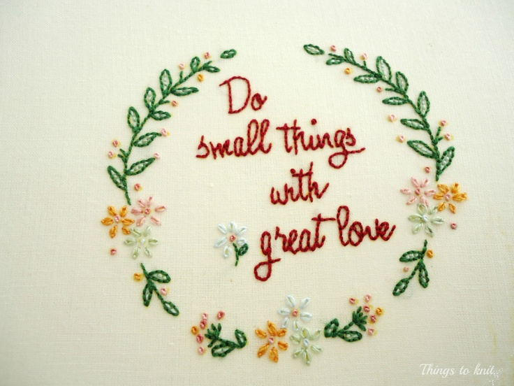 """""""Do small things with great love"""", pattern from """"Nana company"""" blog."""