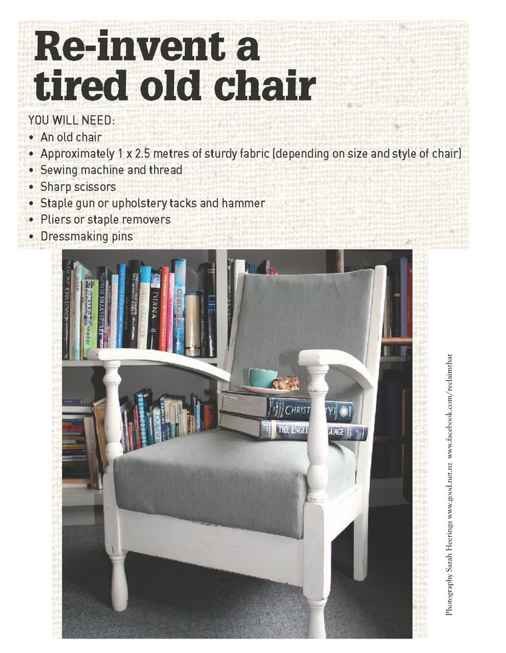 How to give a tatty old chair a quick and easy makeover ...   A simple but clever upcycling project easy enough to do in a day.   Craft Susan Elijas, photography Sarah Heeringa. Originally published in Good magazine www.good.net.nz
