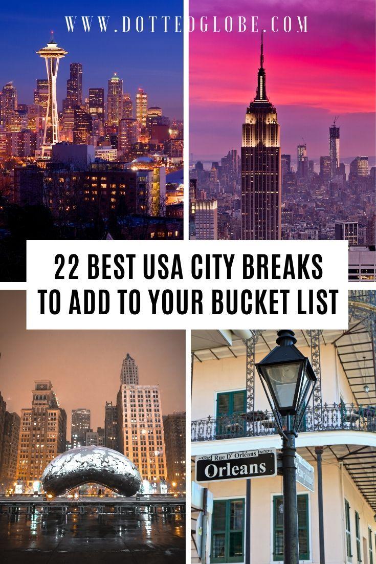 22 Best City Breaks In The Usa In 2020 Usa Cities City Break Best Cities