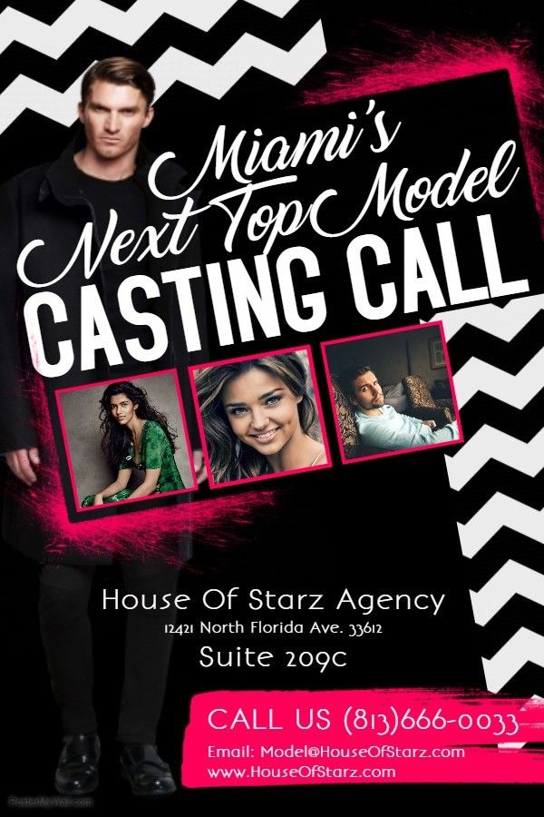 Miami S Next Top Model Casting Call Is Looking For Models For More Info Call 813 666 0033 Or Email Model Houseofstarz Co Casting Call Tampa Florida It Cast