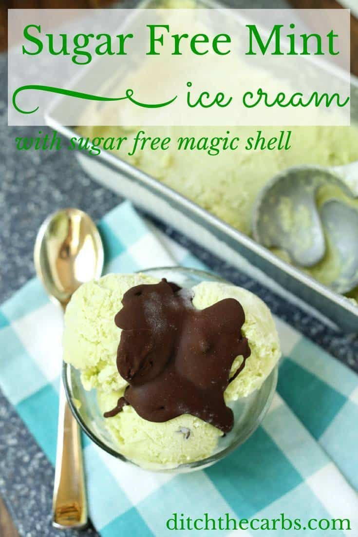 Sugar free mint ice cream with a sugar free magic shell. Such an incredible combination. The ice cream is egg free and the magic shell is dairy free. | ditchthecarbs.com
