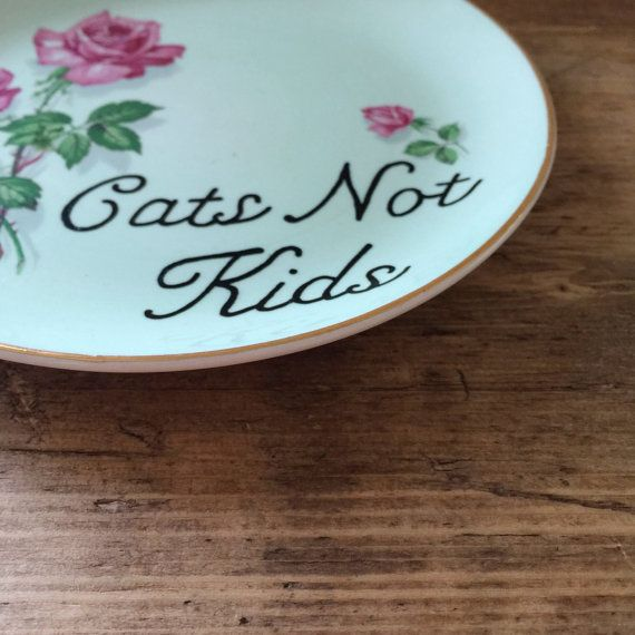 Cats Not Kids Floral Vintage Side Plate.Hand Painted-FunnyTypography print typography sign Vintage plate Vintage sign Personalised sign Personalised plate custom sign custom plate cat lady cat kitty