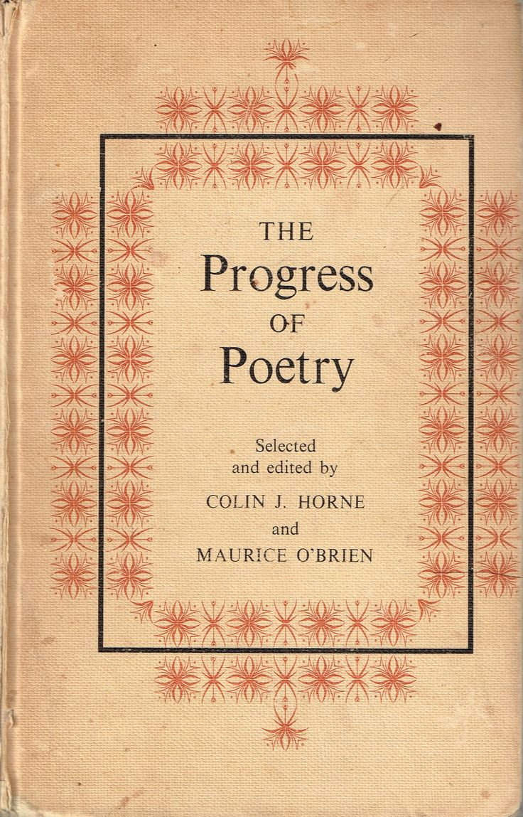 The Progress of Poetry (1965) edited by Colin J Horne & Maurice O'Brien. One of my favourite poetry anthologies, and the first one I read, as it was set at school. Covers  British & Australian poetry from Chaucer to the mid-twentieth century, an excellent collection. Finished 14th Dec 2015, bedtime reading, have read often.