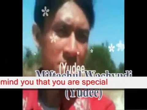 you are special - Miftachul Wachyudi (Yudee)