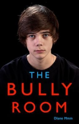"Read ""The Bully Room - Chapter One"""