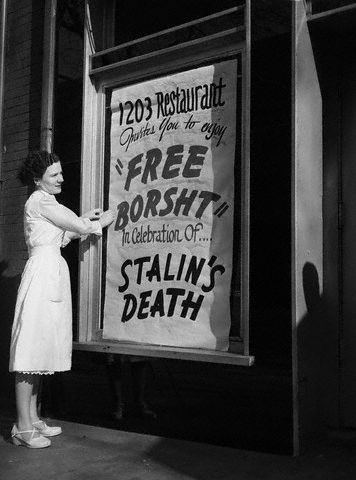 "1953. 1203 Restaurant ~ Invites you to enjoy ""Free Borsht"" in Celebration of Stalin's Death"