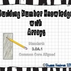 Building Number Knowledge with Arrays is Common Core Aligned.This 33 page printable workbook is designed to create arrays using numbers 1-31 (an a...