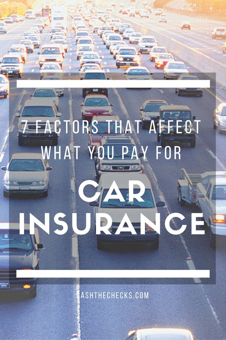 7 Factors That Affect Car Insurance Rates Car Insurance Rates