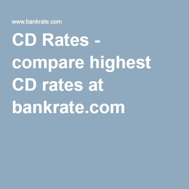 CD Rates - compare highest CD rates at bankrate.com