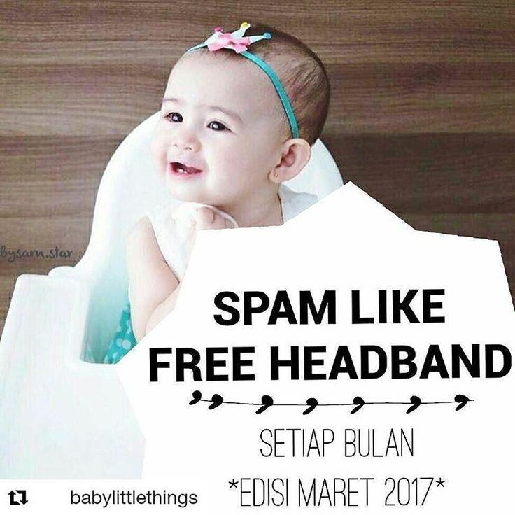 #eventblthingsmaret  #Repost @babylittlethings with @repostapp ・・・ PERATURAN BARU FREE HEADBAND EVERY MONTH by @babylittlethings : 1. Follow 2. Spamlike (LIKE SEMUA FOTO BABYLITTLETHINGS) 3. REPOST FOTO INI dan TAG KE-5 TEMAN dan ke @babylittlethings  4. Gunakan hastag #eventblthingsmaret ❤ ��HANYA YG SPAM LIKE TERBANYAK / TERATAS DAN REPOST FOTO INI YG AKAN DIUNDI TIAP BULANNYA UNTUK MENDAPATKAN FREE HEADBAND PILIHAN KAMI DAN BEBAS PILIH��…