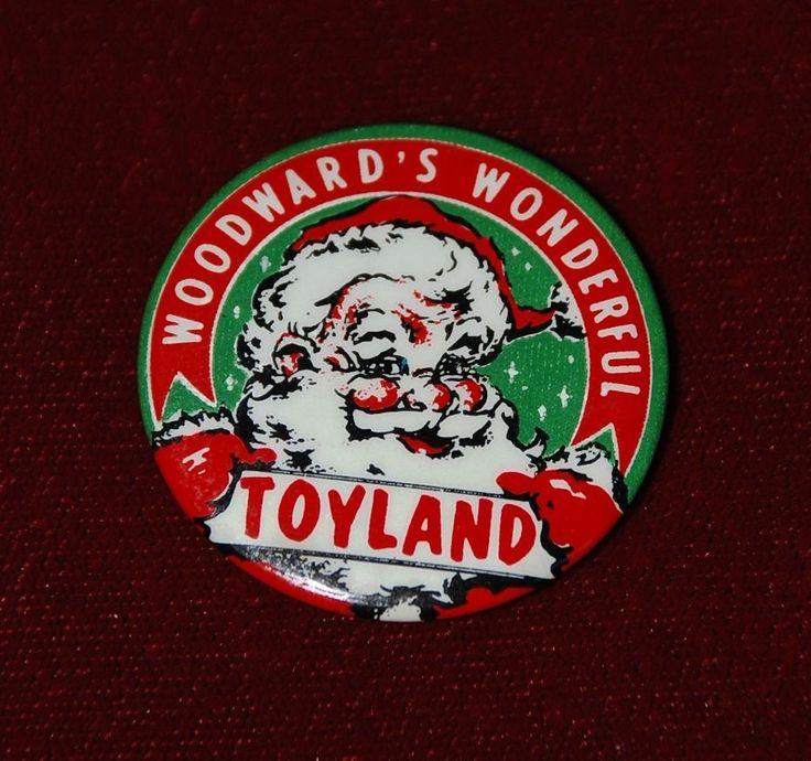 VTG 1940s WOODWARD's WONDERFUL TOYLAND Department Store SANTA CLAUS pinback