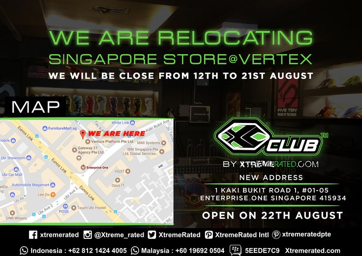 Hi, We are relocating Singapore store at Vertex We will be closed from 12th - 21st August Our NEW STORE will be open on the 22th August at 1 Kaki Bukit Road 1, #01-05 Enterprise One Singapore 415934 #xtremerated #xclub #singapore