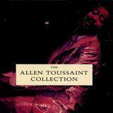 The Allen Toussaint Collection [CD]