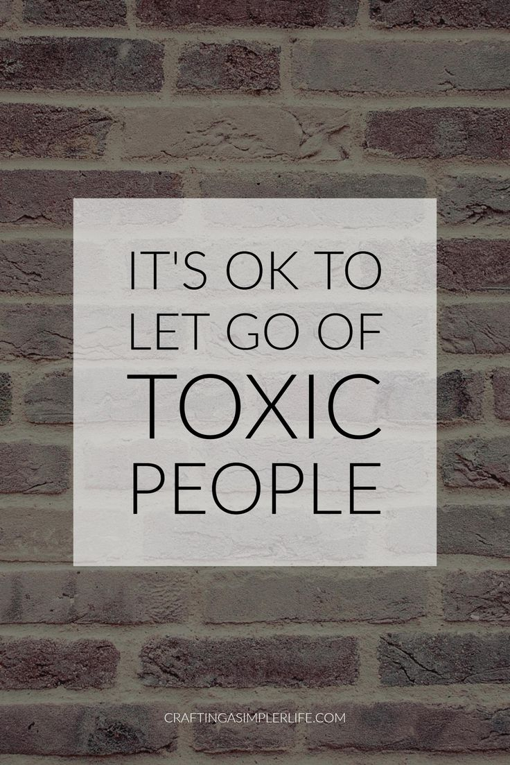 it's ok to let go of toxic people. identifying and dealing with 4 types of emotional clutter