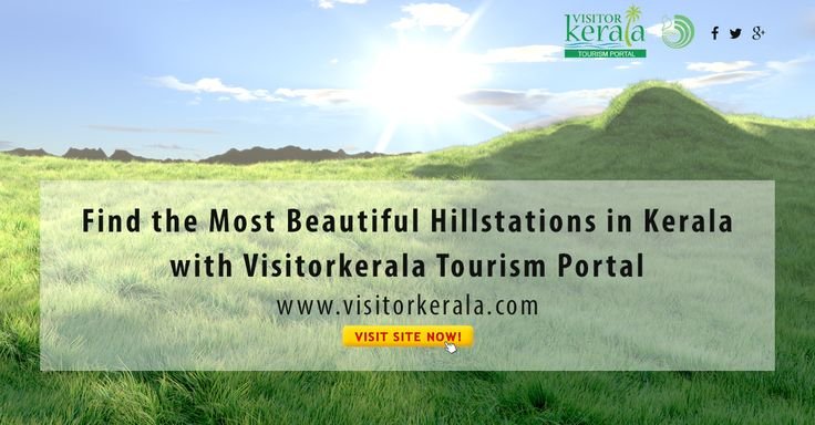 Find the Hill stations in Kerala with Visitorkerala Tourism Portal Visit: http://www.visitorkerala.com/hill-stations-kerala.html