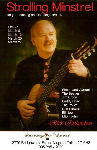 Accompanying the special dinner for two on Thursday Evening, Rick Richardson plays guitar and sings favourites from the 50's, 60's right up to the 90's at Savoury andSweet Restaurant Niagara Falls
