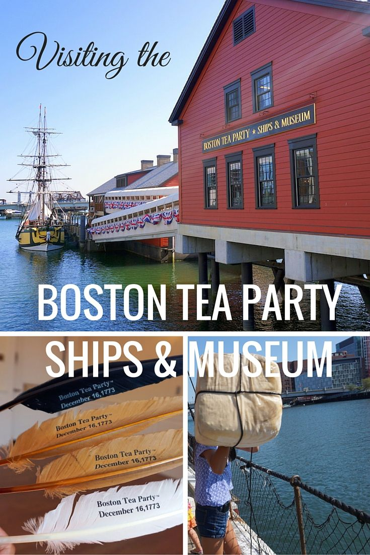 Visiting the Boston Tea Party Ships and Museum