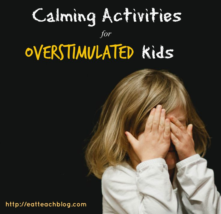 Overstimulation can occur when a child is extremely sensitive to stimuli. Here are a list of calming tools and calming activities for kids.