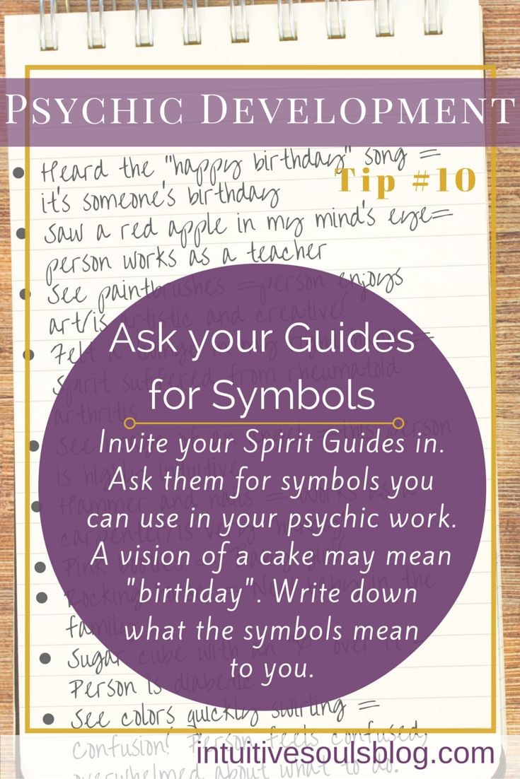 "Psychic mediumship development tip: Ask your guides to give you ""symbols"". See all 28 tips:http://intuitivesoulsblog.com/develop-your-psychic-abilities/"