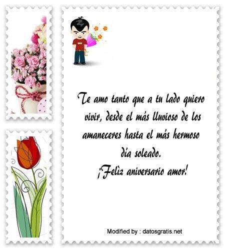 palabras de aniversario,saludos de aniversario,sms bonitos de aniversario: http://www.datosgratis.net/lindos-mensajes-de-aniversario-para-mi-amor/