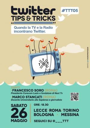 """#TTT05 -26 maggio 2012-Quinto appuntamento di """"Twitter Tips & Tricks"""",l'aperitivo social dedicato ad approfondimenti sull'uso di Twitter."""