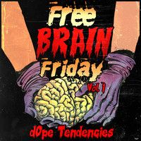 Free Brain Friday Vol. I by Do Androids Dance on SoundCloud