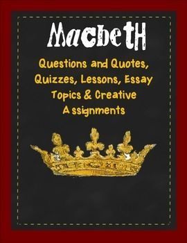 best macbeth images shakespeare macbeth  macbeth notes questions tests essays and assignments